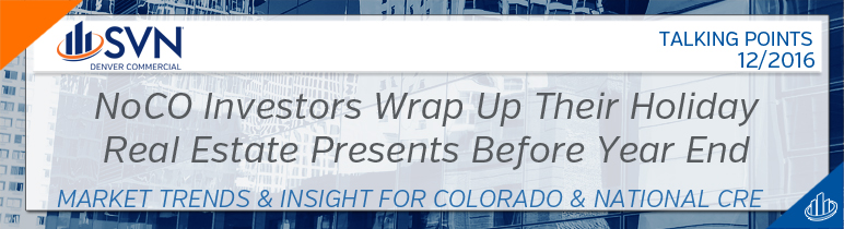 NoCO Investors Wrap Up Their Holiday  Real Estate Presents Before Year End