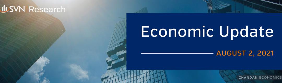 Economic Update – August 2, 2021